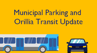 Parking and Orillia Transit Update